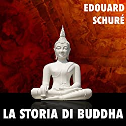 La Storia di Buddha [The Story of the Buddha]