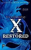 The Exorsistah: X Restored