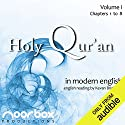 The Holy Qur'an: A Modern English Reading, Volume I: Chapters 1-8 Hörbuch von Noorbox Productions Gesprochen von: Kevan Brighting