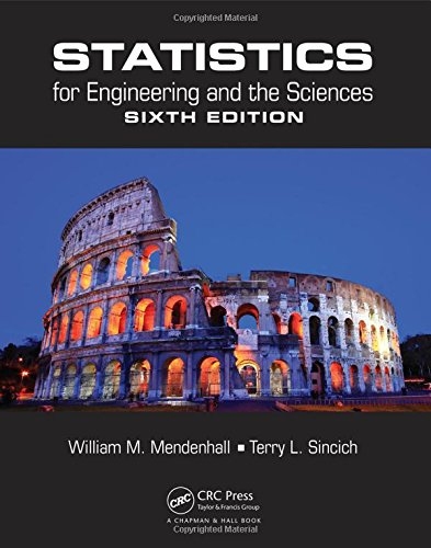Statistics for Engineering and the Sciences, Sixth Edition (Volume 1)