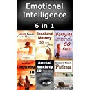 Emotional Intelligence: Be in Control of Your Emotions and Master Yourself