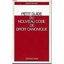 Petit guide du nouveau code de droit canonique