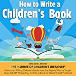How to Write a Children's Book: Tips on How to Write and Publish a Book for Kids | Jan Fields,Katie Davis