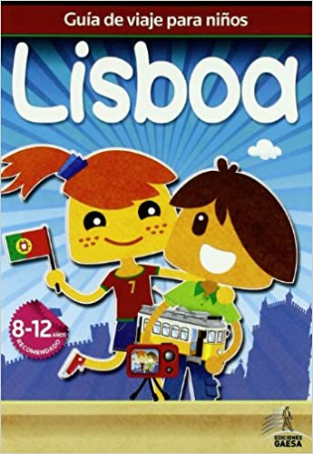 Guía de viajes para niños Lisboa Guia De Viaje Para Niños: Amazon.es: Guindel, Mario, Guindel, Francisco: Libros