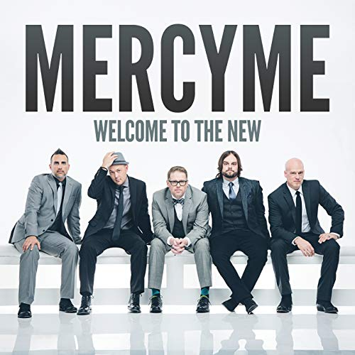 Welcome to the New (Best Contemporary Christian Music)