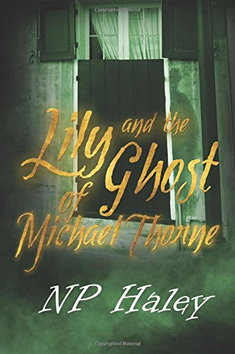 Lily and the Ghost of Michael Thorne