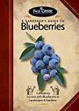 A Gardener's Guide to Blueberries