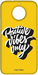 Macmerise Positive Vibes Only Sublime Case For Moto G5S Plus