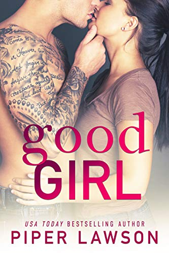 Good Girl (Wicked Book 1) by [Lawson, Piper]