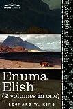 Enuma Elish, Leonard W. King, 1616405104