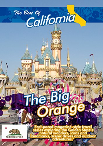 The Best of California - The Big Orange -