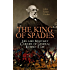 The King of Spades - Life and Military Carrier of General Robert E. Lee: Lee's Early Life, Military Carrier (Battles of the Chickahominy, Manassas, Chancellorsville ... Days, the Funeral & Tributes to General Lee