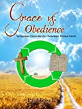 Grace vs. Obedience: Navigation Charts for the Christian's Vicious Circle