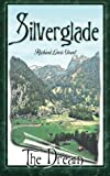 img - for Silverglade: The Dream (I Love to Read) book / textbook / text book
