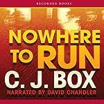 Nowhere to Run: A Joe Pickett Novel | C. J. Box