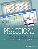 Practical Corpus Linguistics 1st Edition
