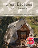 Great Escapes North America (Taschen's 25th Anniversary Special Editions)