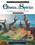 The Encyclopedia of Ghosts and Spirits, Rosemary Ellen Guiley, 0816067376