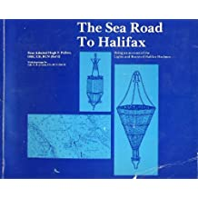 The Sea Road to Halifax