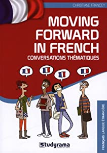 """Afficher """"Moving forward in French"""""""