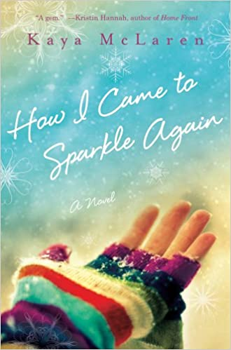 Book cover for How I Came to Sparkle Again pictureing a woman's hand in a brightly colored glove catching snowflakes.