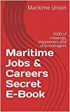 Maritime Jobs & Careers Secret E-Book: 3500 of crewings, shipowners and ship managers
