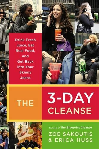 the-3-day-cleanse-your-blueprint-for-fresh-juice-real-food-and-a-total-body-reset