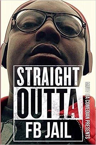 Descargar Torrent Paginas Straight Outta Fb Jail: Murv Da Comedian Presents Leer PDF
