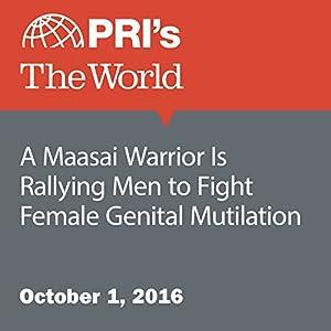 A Maasai Warrior Is Rallying Men to Fight Female Genital Mutilation