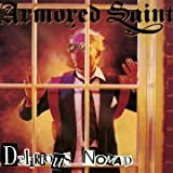 Delirious Nomad Import Edition by Armored Saint (2011) Audio CD
