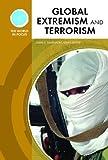 Global Extremism and Terrorism, John C. Davenport, 0791092798