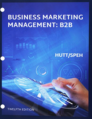Bundle: Business Marketing Management B2B, Loose-Leaf Version, 12th + LMS Integrated for MindTap Marketing, 1 term (6 mo