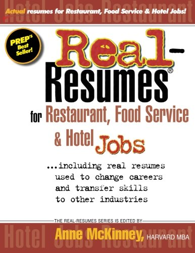 Real-Resumes for Restaurant, Food Service & Hotel Jobs