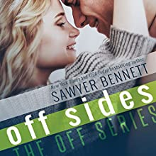 Off Sides Audiobook by Sawyer Bennett Narrated by Charlotte North, Matthew Holland