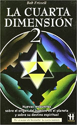 La Cuarta Dimension / The Fourth Dimension: 2: Amazon.co.uk: Bob ...