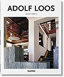Adolf Loos: 1870-1933: Architect, Cultural Critic, Dandy