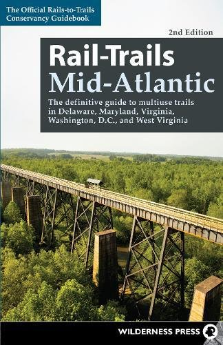 Gem Trails Washington (Rail-Trails Mid-Atlantic: The definitive guide to multiuse trails in Delaware, Maryland, Virginia, Washington, D.C., and West Virginia)