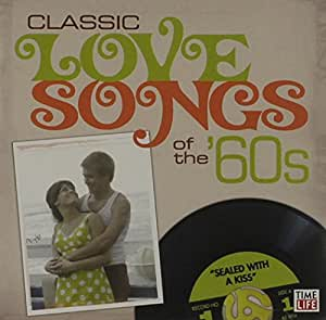 various artists time life classic love songs of the 39 60s sealed with a kiss music. Black Bedroom Furniture Sets. Home Design Ideas