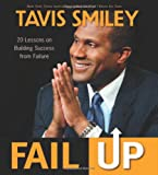 Fail Up, Tavis Smiley, 1401933904