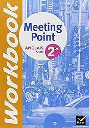 Anglais 2de Meeting Point Workbook : A2/ B1