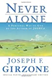 Never Alone: A Personal Way to God by the author of JOSHUA