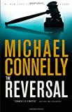 The Reversal, Michael Connelly, 0316069485