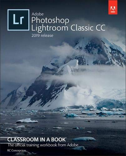 The fastest, easiest, most comprehensive way to learn Adobe Photoshop Lightroom Classic CC!  Classroom in a Book®, the best-selling series of hands-on software training workbooks, offers what no other book or training program does—an official traini...