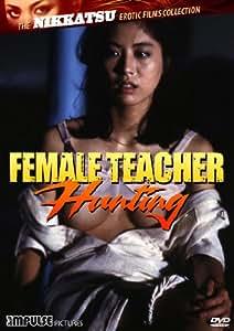 Female Teacher Hunting [Reino Unido] [DVD]