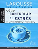 img - for Como controlar el estres en la vida personal y profesional / How to Control Stress in Personal and Professional Life (Spanish Edition) book / textbook / text book