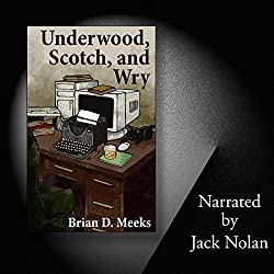 Underwood, Scotch, and Wry