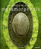 Alexandra Hendrikoff : Metamorphosis, Neoob, Kenny, 3777421839