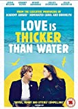 Love Is Thicker Than Water [DVD]