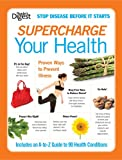 Supercharge Your Health, Reader's Digest Editors, 1606522094