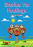 img - for Stories for Feelings for children by Hilary Hawkes (2014-05-31) book / textbook / text book